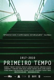 Assistir Primeiro Tempo 1917-2010 Online Grátis Dublado Legendado (Full HD, 720p, 1080p) | Rogério Zagallo | 2011
