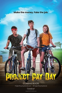 Assistir Project Pay Day Online Grátis Dublado Legendado (Full HD, 720p, 1080p)   Greg Koorhan   2020