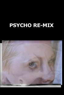 Assistir Psycho Re-Mix Online Grátis Dublado Legendado (Full HD, 720p, 1080p)   Donald O'Finn   2003