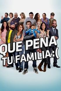 Assistir Que Pena tu Familia Online Grátis Dublado Legendado (Full HD, 720p, 1080p) | Nicolás López | 2013