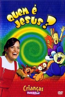 Assistir Quem é Jesus? Online Grátis Dublado Legendado (Full HD, 720p, 1080p) |  | 2005