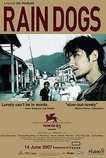 Assistir Rain Dogs Online Grátis Dublado Legendado (Full HD, 720p, 1080p)   YuHang Ho   2006