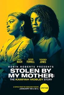 Assistir Raptada por minha Própria Mãe Online Grátis Dublado Legendado (Full HD, 720p, 1080p) | Jeffrey W. Byrd | 2020