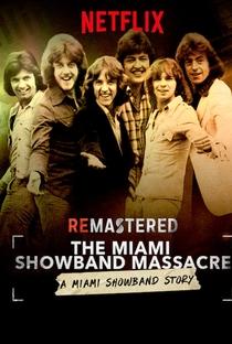 Assistir ReMastered: O Massacre da Miami Showband Online Grátis Dublado Legendado (Full HD, 720p, 1080p) | Stuart Sender | 2019
