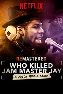 Assistir ReMastered: Quem Matou Jam Master Jay? Online Grátis Dublado Legendado (Full HD, 720p, 1080p) | Brian Oakes | 2018