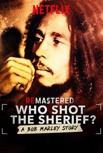 Assistir ReMastered: Who Shot The Sheriff? Online Grátis Dublado Legendado (Full HD, 720p, 1080p) | Kief Davidson | 2018