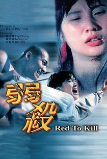 Assistir Red To Kill Online Grátis Dublado Legendado (Full HD, 720p, 1080p) | Billy Tang Hin-Shing | 1994