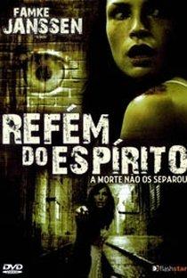 Assistir Refém do Espírito Online Grátis Dublado Legendado (Full HD, 720p, 1080p) | Eric Red | 2008