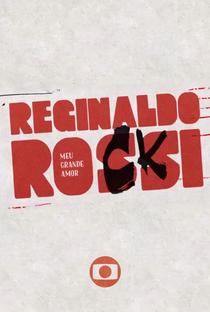 Assistir Reginaldo Rossi: Meu Grande Amor Online Grátis Dublado Legendado (Full HD, 720p, 1080p)   José Eduardo Mignoli   2017