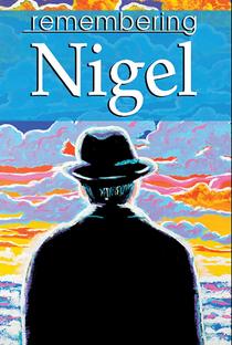 Assistir Relembrando Nigel Online Grátis Dublado Legendado (Full HD, 720p, 1080p) | Frank Howson | 2009