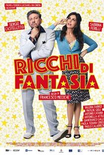 Assistir Ricchi Di Fantasia Online Grátis Dublado Legendado (Full HD, 720p, 1080p)   Francesco Miccichè   2018