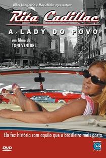 Assistir Rita Cadillac: A Lady do Povo Online Grátis Dublado Legendado (Full HD, 720p, 1080p) | Toni Venturi | 2010