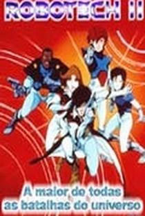 Assistir Robotech II - A Maior de Todas as Batalhas do Universo Online Grátis Dublado Legendado (Full HD, 720p, 1080p) | Carl Macek | 1988