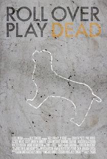 Assistir Roll Over Play Dead Online Grátis Dublado Legendado (Full HD, 720p, 1080p)   Ally Zonsius   2015