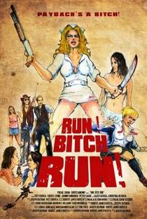 Assistir Run! Bitch Run! Online Grátis Dublado Legendado (Full HD, 720p, 1080p) | Joseph Guzman | 2009
