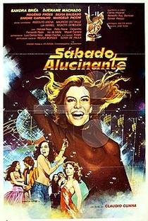 Assistir Sábado Alucinante Online Grátis Dublado Legendado (Full HD, 720p, 1080p) | Cláudio Cunha | 1979