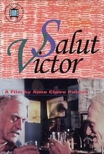 Assistir Salut Victor Online Grátis Dublado Legendado (Full HD, 720p, 1080p) | Anne Claire Poirier | 1989
