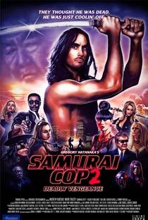Assistir Samurai Cop 2: Vingança Mortal Online Grátis Dublado Legendado (Full HD, 720p, 1080p) | Gregory Hatanaka | 2015