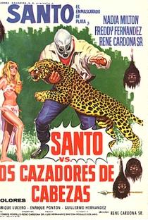 Assistir Santo Contra los Cazadores de Cabezas Online Grátis Dublado Legendado (Full HD, 720p, 1080p) | René Cardona | 1971