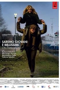 Assistir Saremo Giovani E Bellissimi Online Grátis Dublado Legendado (Full HD, 720p, 1080p) | Letizia Lamartire | 2018