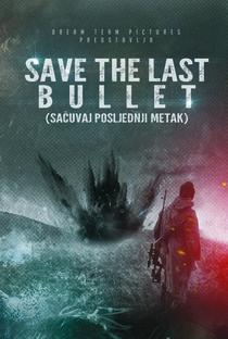 Assistir Save the Last Bullet Online Grátis Dublado Legendado (Full HD, 720p, 1080p) | Kristijan Milic | 2021