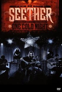 Assistir Seether - One Cold Night - Unplugged Online Grátis Dublado Legendado (Full HD, 720p, 1080p) |  | 2006