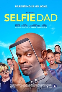 Assistir Selfie Dad Online Grátis Dublado Legendado (Full HD, 720p, 1080p) | Brad J. Silverman | 2020
