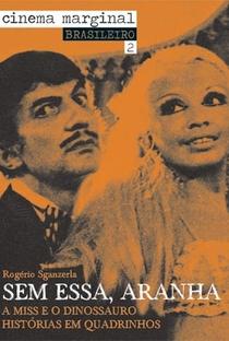 Assistir Sem Essa, Aranha! Online Grátis Dublado Legendado (Full HD, 720p, 1080p)   Rogério Sganzerla   1970