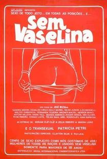 Assistir Sem Vaselina Online Grátis Dublado Legendado (Full HD, 720p, 1080p) | José Miziara | 1985