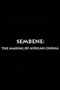 Assistir Sembène: A Criação do Cinema Africano Online Grátis Dublado Legendado (Full HD, 720p, 1080p) | Manthia Diawara