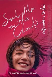 Assistir Send Me to the Clouds Online Grátis Dublado Legendado (Full HD, 720p, 1080p) | Congcong Teng | 2019