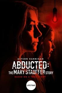Assistir Sequestradas: A História de Mary Stauffer Online Grátis Dublado Legendado (Full HD, 720p, 1080p) | Jim Donovan | 2019