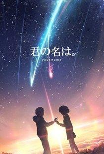 Assistir Seu Nome Online Grátis Dublado Legendado (Full HD, 720p, 1080p)   Makoto Shinkai   2016