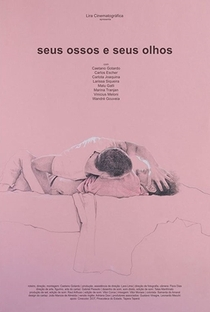 Assistir Seus Ossos e Seus Olhos Online Grátis Dublado Legendado (Full HD, 720p, 1080p)   Caetano Gotardo   2019