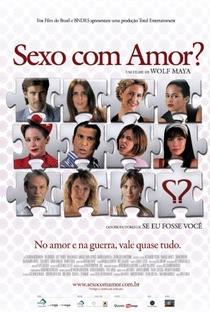 Assistir Sexo com Amor? Online Grátis Dublado Legendado (Full HD, 720p, 1080p) | Wolf Maya | 2009