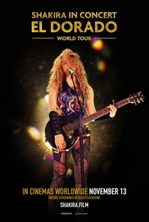 Assistir Shakira in Concert: El Dorado World Tour Online Grátis Dublado Legendado (Full HD, 720p, 1080p) | James Merryman | 2019