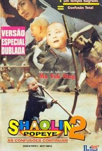 Assistir Shaolin Popeye 2 - As Confusões Continuam Online Grátis Dublado Legendado (Full HD, 720p, 1080p) | Yen-ping Chu | 1994