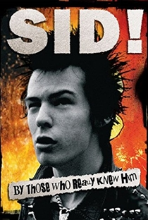 Assistir Sid! By Those Who Really Knew Him Online Grátis Dublado Legendado (Full HD, 720p, 1080p) | Mark Sloper | 2009