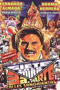 Assistir Siete en la Mira 3: Calles Sangrientas Online Grátis Dublado Legendado (Full HD, 720p, 1080p) | Damián Acosta Esparza | 1990