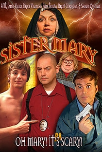 Assistir Sister Mary Online Grátis Dublado Legendado (Full HD, 720p, 1080p) | Scott Grenke | 2009