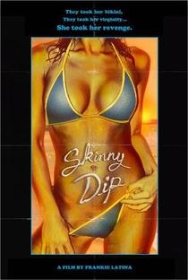 Assistir Skinny Dip Online Grátis Dublado Legendado (Full HD, 720p, 1080p) | Frankie Latina | 2018