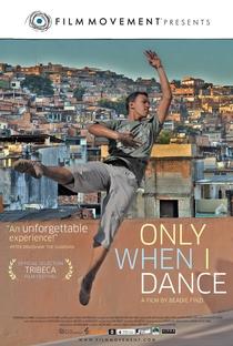 Assistir Só Quando eu Danço Online Grátis Dublado Legendado (Full HD, 720p, 1080p) | Beadie Finzi | 2009