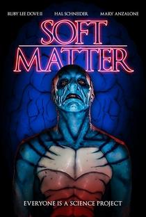 Assistir Soft Matter Online Grátis Dublado Legendado (Full HD, 720p, 1080p) | Jim Hickcox | 2018