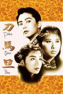 Assistir Sonhos da Ópera de Pequim Online Grátis Dublado Legendado (Full HD, 720p, 1080p) | Hark Tsui | 1986
