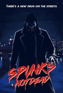 Assistir Spunk's Not Dead Online Grátis Dublado Legendado (Full HD, 720p, 1080p) | Bryan Hiltner
