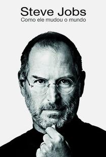 Assistir Steve Jobs: Como Ele Mudou o Mundo Online Grátis Dublado Legendado (Full HD, 720p, 1080p) | Deveaud Bertrand | 2011