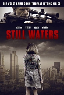 Assistir Still Waters Online Grátis Dublado Legendado (Full HD, 720p, 1080p) | Ray Burdis | 2015