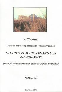 Assistir Studies for the Decay of the West Online Grátis Dublado Legendado (Full HD, 720p, 1080p) | Klaus Wyborny | 2010