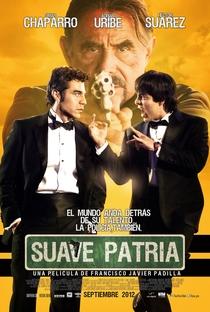 Assistir Suave Patria Online Grátis Dublado Legendado (Full HD, 720p, 1080p) | Francisco Javier Padilla | 2012