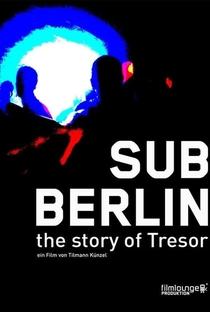 Assistir SubBerlin: The Story Tresor Online Grátis Dublado Legendado (Full HD, 720p, 1080p) | Tilmann Künzel | 2008